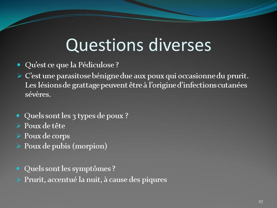 Questions diverses Qu'est ce que la Pédiculose