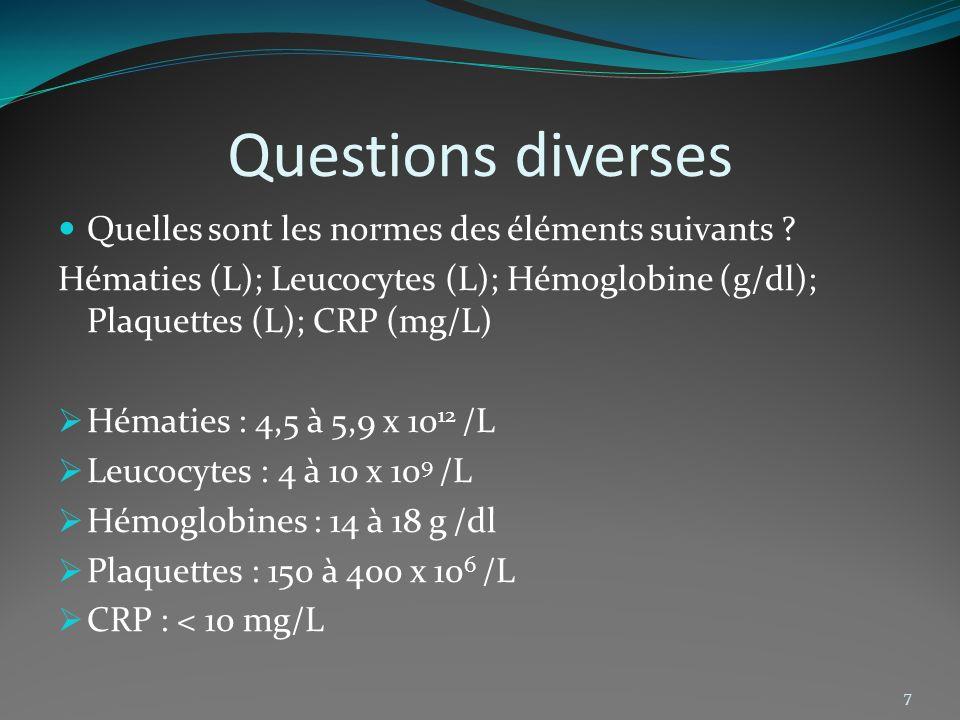 Questions diverses Quelles sont les normes des éléments suivants