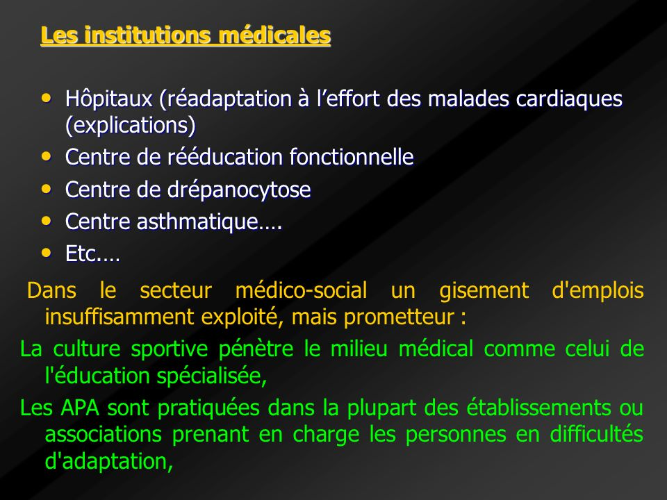Les institutions médicales