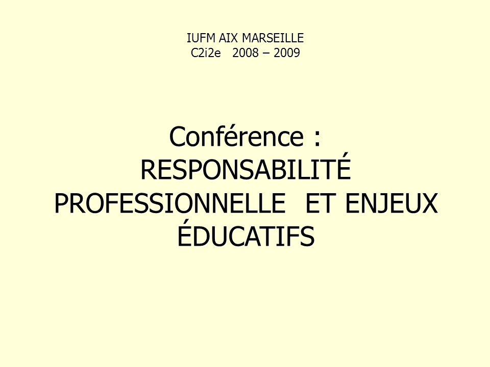 RESPONSABILITÉ PROFESSIONNELLE ET ENJEUX ÉDUCATIFS