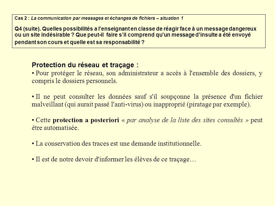Protection du réseau et traçage :