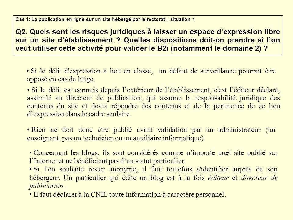 Il faut déclarer à la CNIL toute information à caractère personnel.