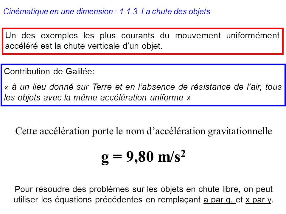 Cette accélération porte le nom d'accélération gravitationnelle