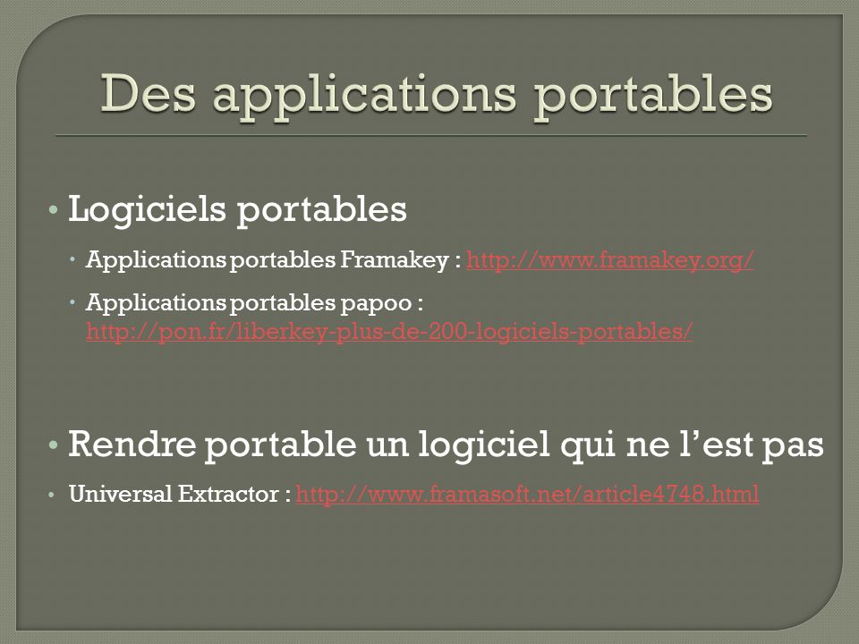 Des applications portables