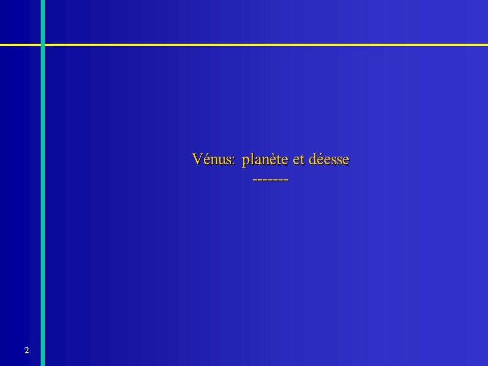 Vénus: planète et déesse -------