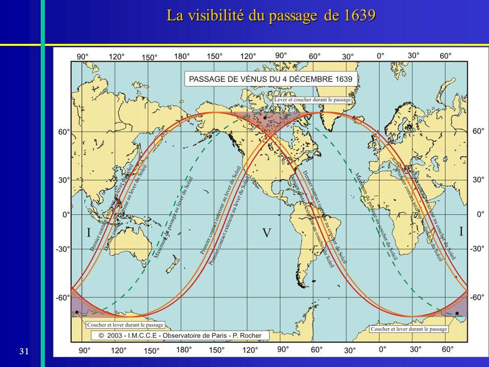 La visibilité du passage de 1639