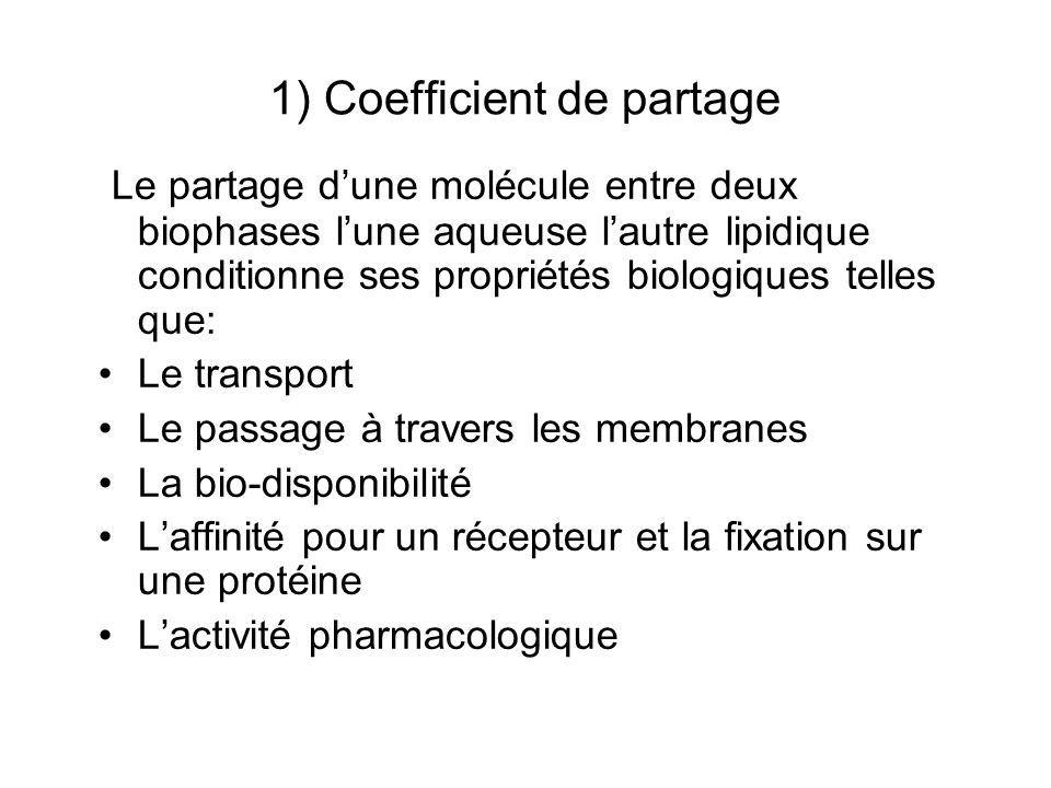 1) Coefficient de partage