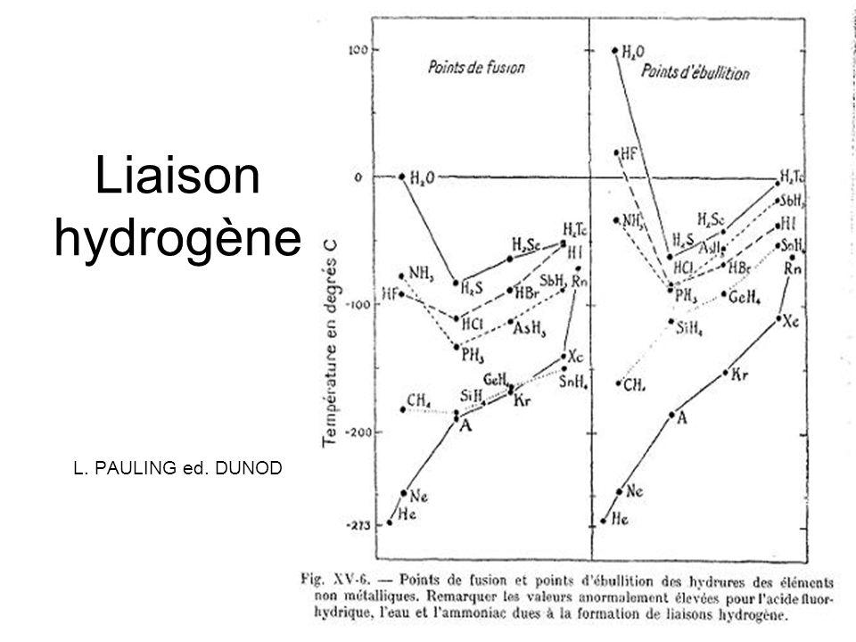 Liaison hydrogène L. PAULING ed. DUNOD