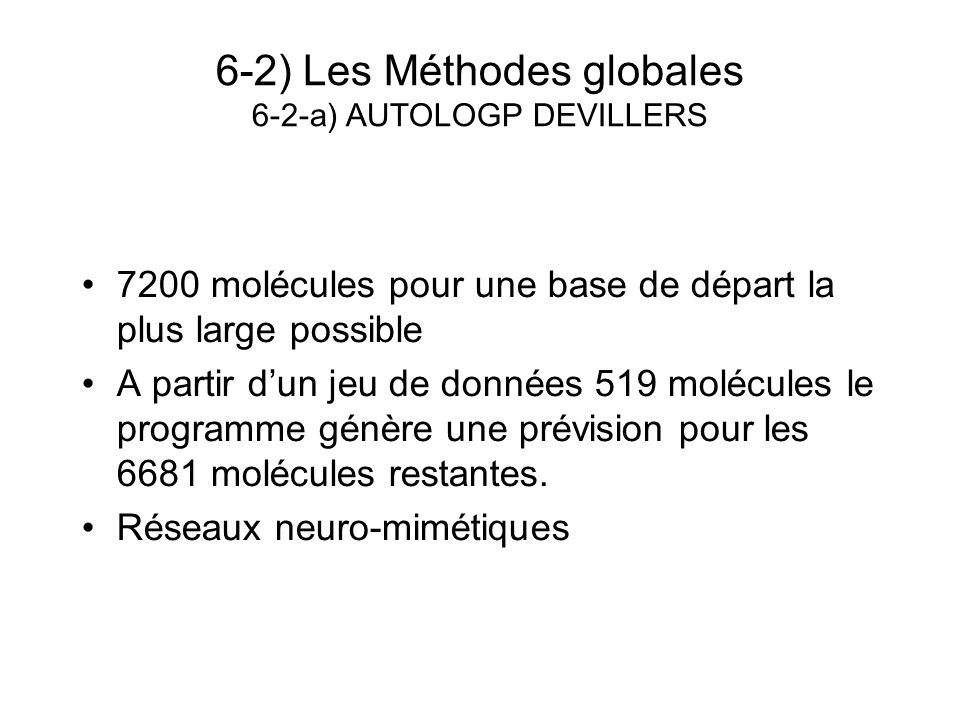 6-2) Les Méthodes globales 6-2-a) AUTOLOGP DEVILLERS