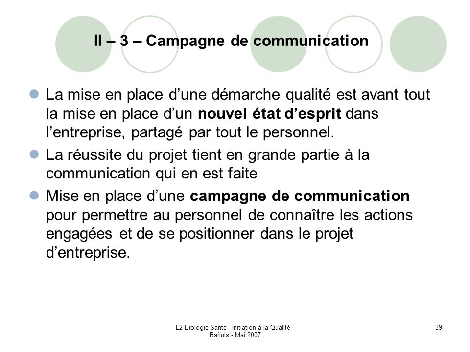 II – 3 – Campagne de communication