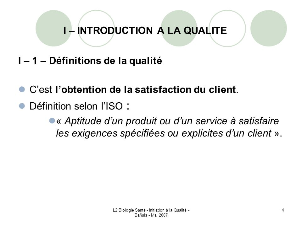 I – INTRODUCTION A LA QUALITE