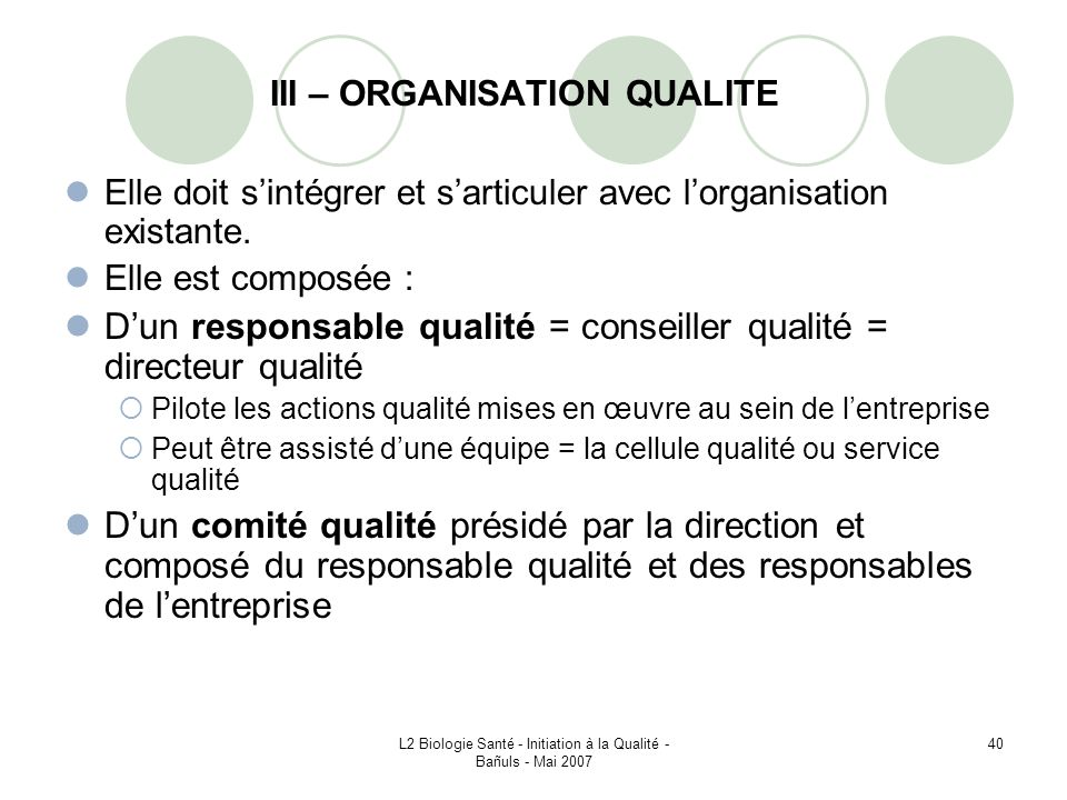 III – ORGANISATION QUALITE