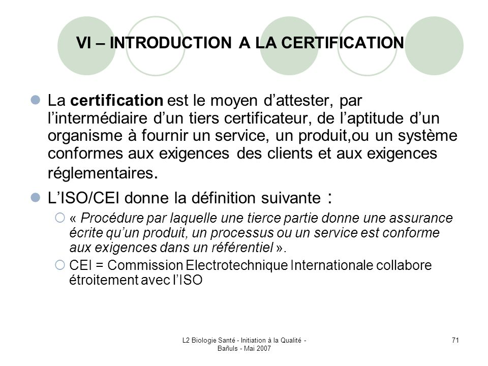 VI – INTRODUCTION A LA CERTIFICATION