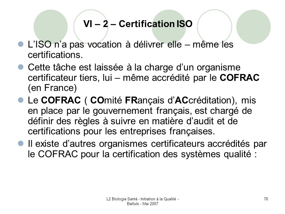 VI – 2 – Certification ISO