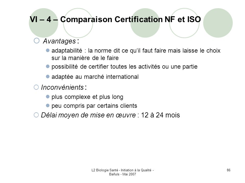 VI – 4 – Comparaison Certification NF et ISO