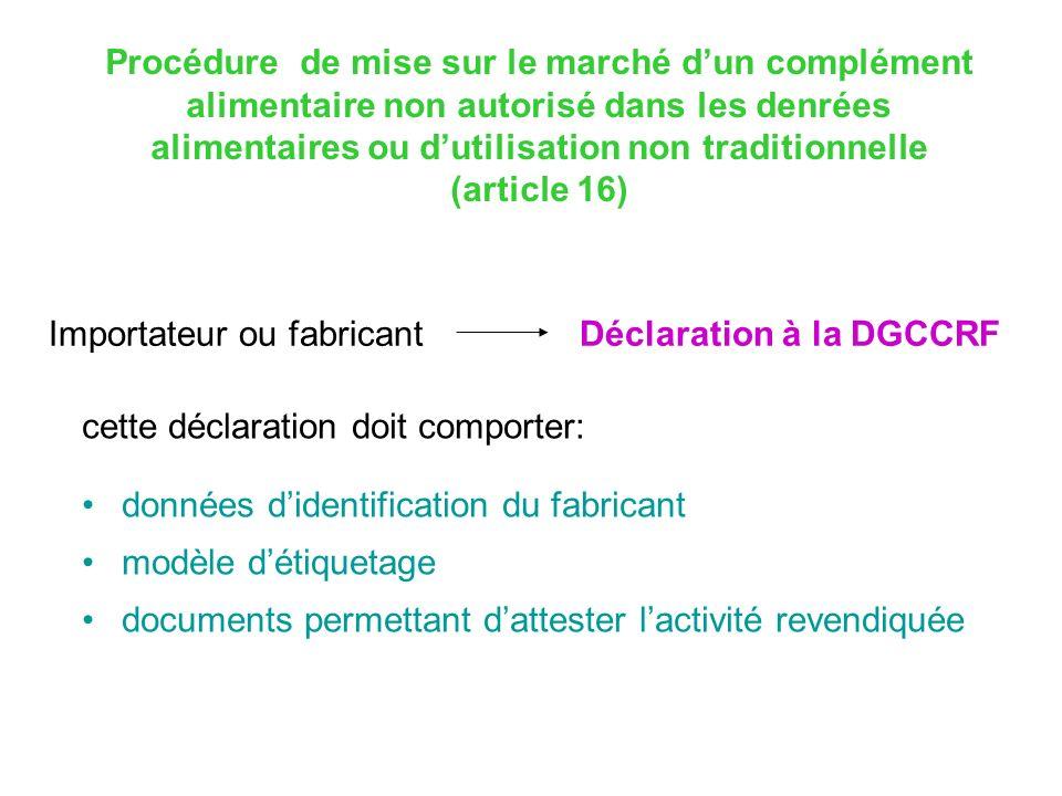 Procédure de mise sur le marché d'un complément alimentaire non autorisé dans les denrées alimentaires ou d'utilisation non traditionnelle (article 16)
