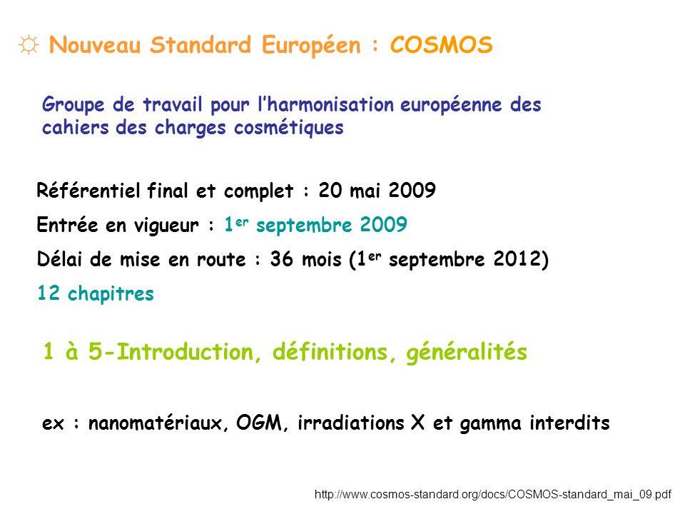 ☼ Nouveau Standard Européen : COSMOS