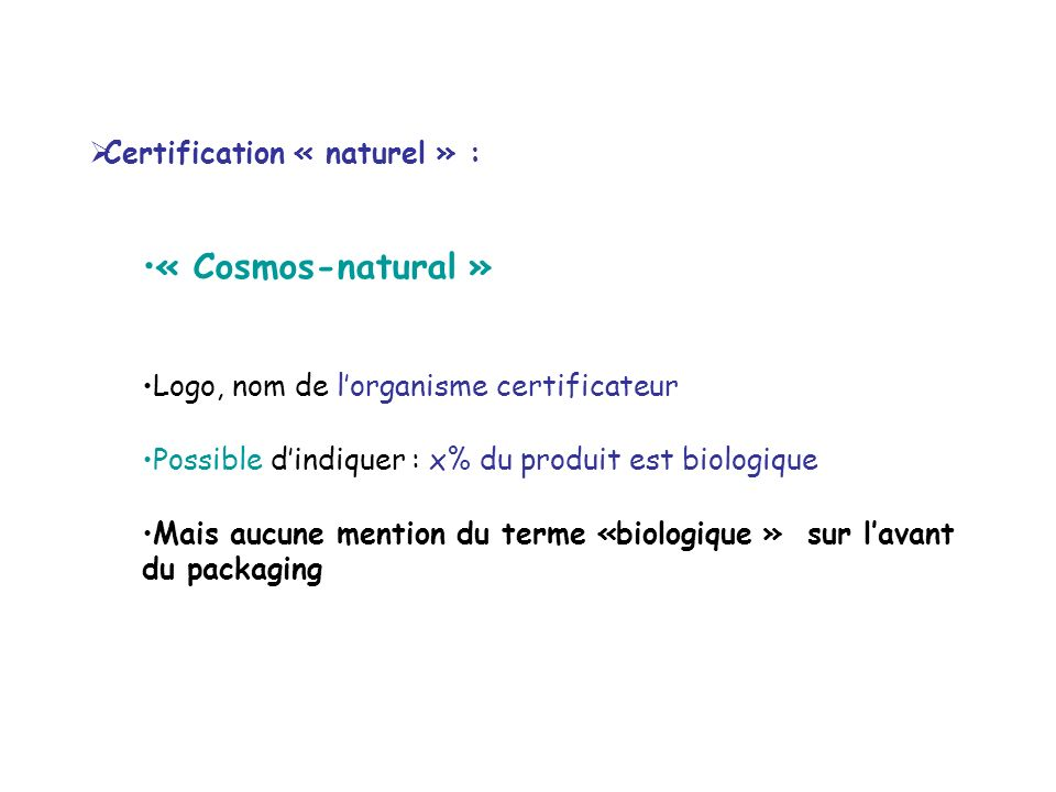 « Cosmos-natural » Certification « naturel » :