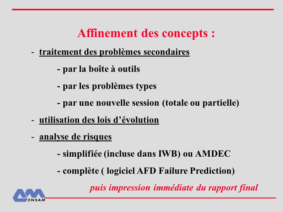 Affinement des concepts :