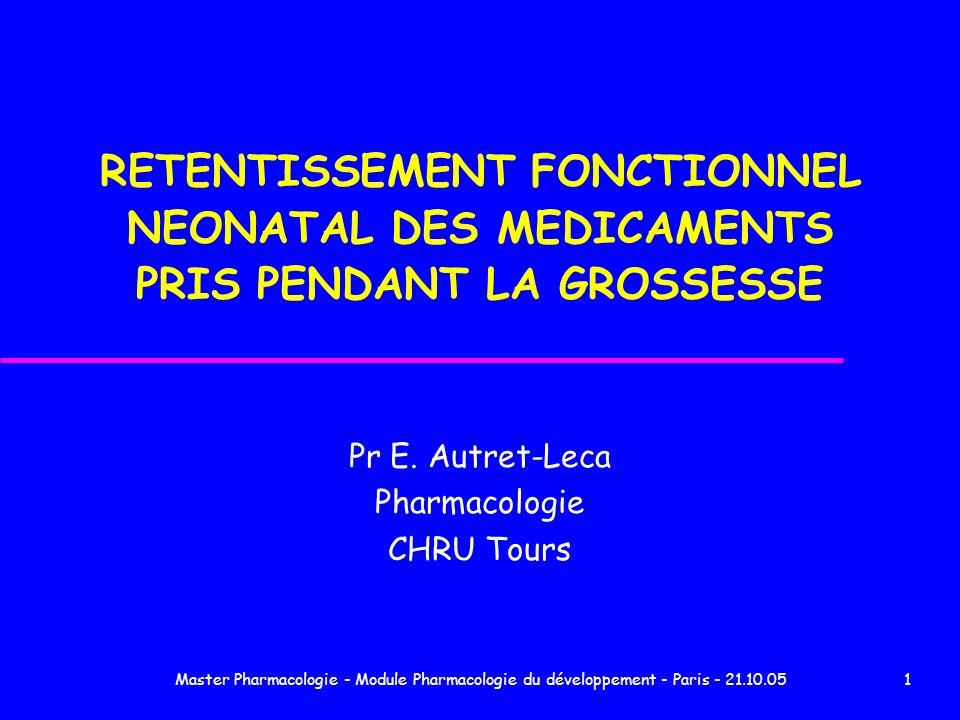 Pr E. Autret-Leca Pharmacologie CHRU Tours