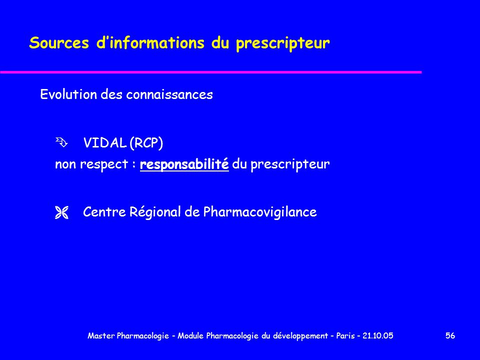 Sources d'informations du prescripteur
