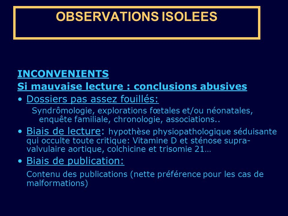 OBSERVATIONS ISOLEES INCONVENIENTS