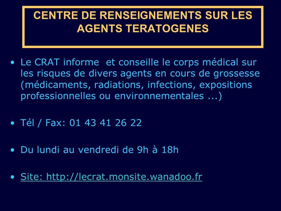 CENTRE DE RENSEIGNEMENTS SUR LES AGENTS TERATOGENES
