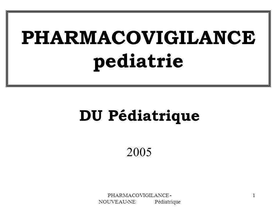 PHARMACOVIGILANCE pediatrie