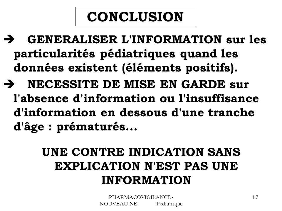 UNE CONTRE INDICATION SANS EXPLICATION N EST PAS UNE INFORMATION