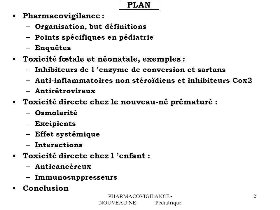 PHARMACOVIGILANCE - NOUVEAU-NE Pédiatrique
