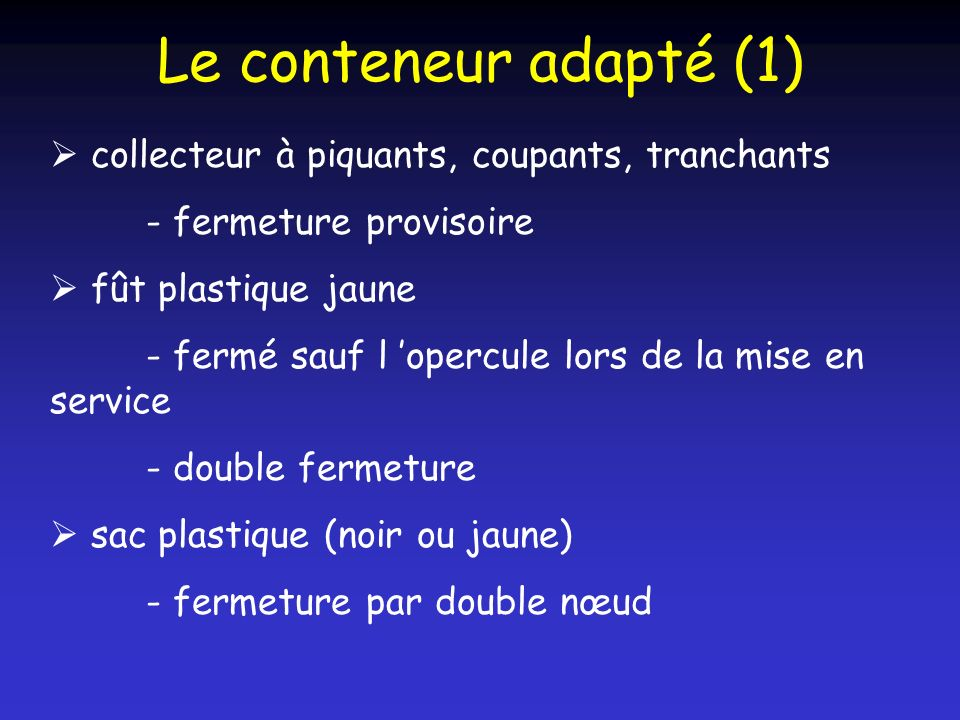 Le conteneur adapté (1)  collecteur à piquants, coupants, tranchants