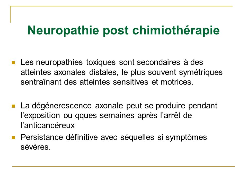 Neuropathie post chimiothérapie
