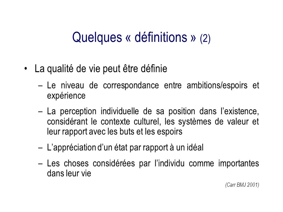 Quelques « définitions » (2)