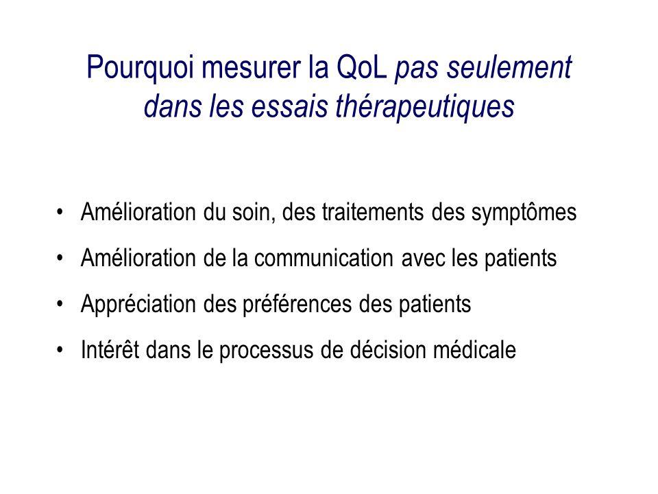 Pourquoi mesurer la QoL pas seulement dans les essais thérapeutiques