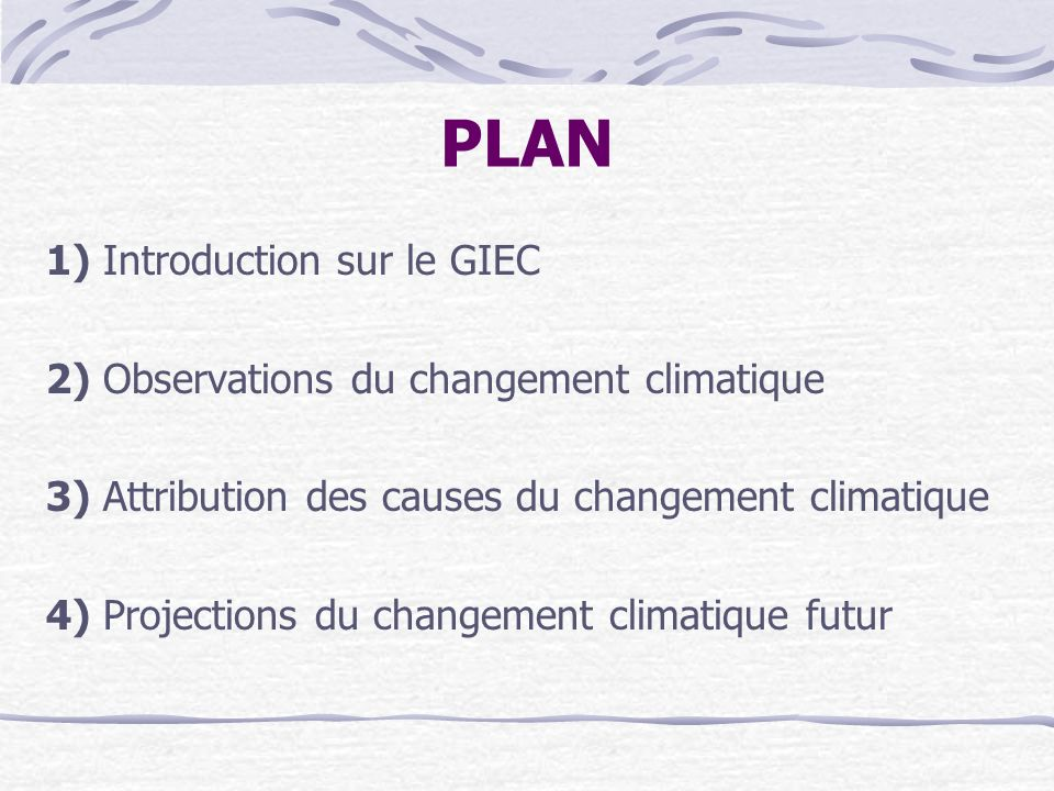 PLAN 1) Introduction sur le GIEC