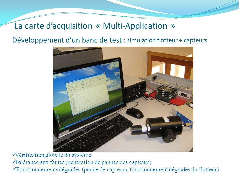 La carte d'acquisition « Multi-Application »
