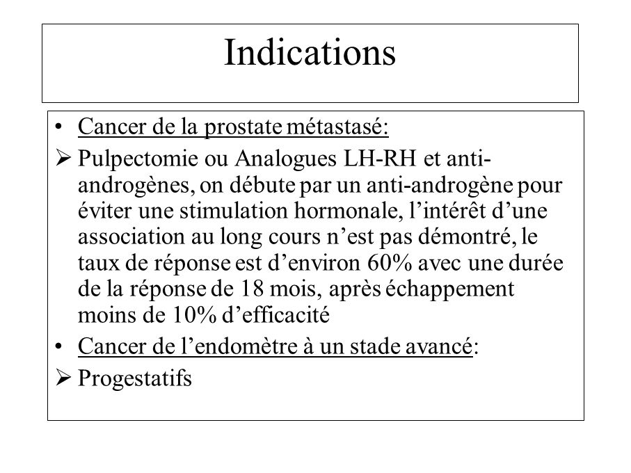 Indications Cancer de la prostate métastasé:
