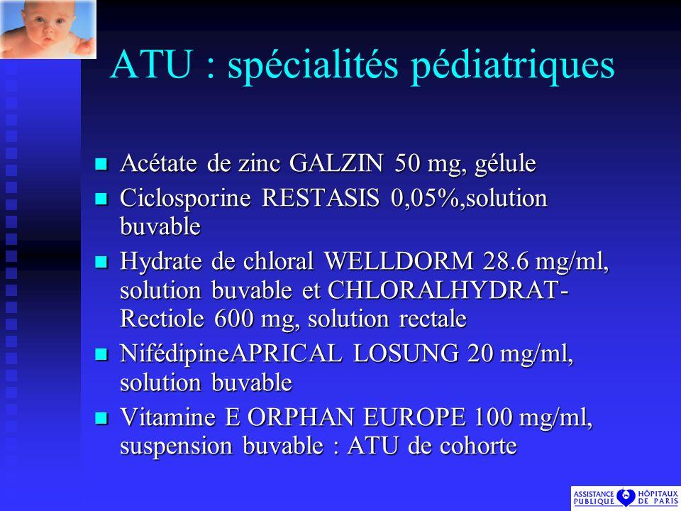 ATU : spécialités pédiatriques