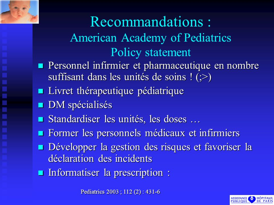 Recommandations : American Academy of Pediatrics Policy statement
