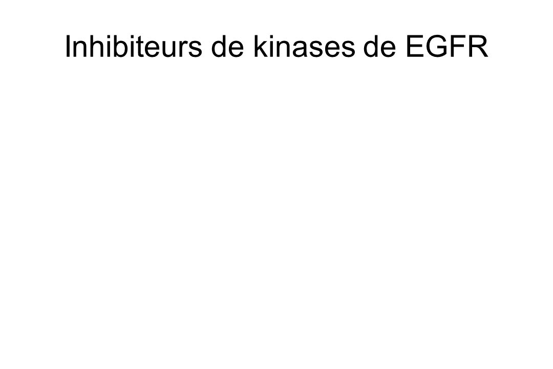 Inhibiteurs de kinases de EGFR