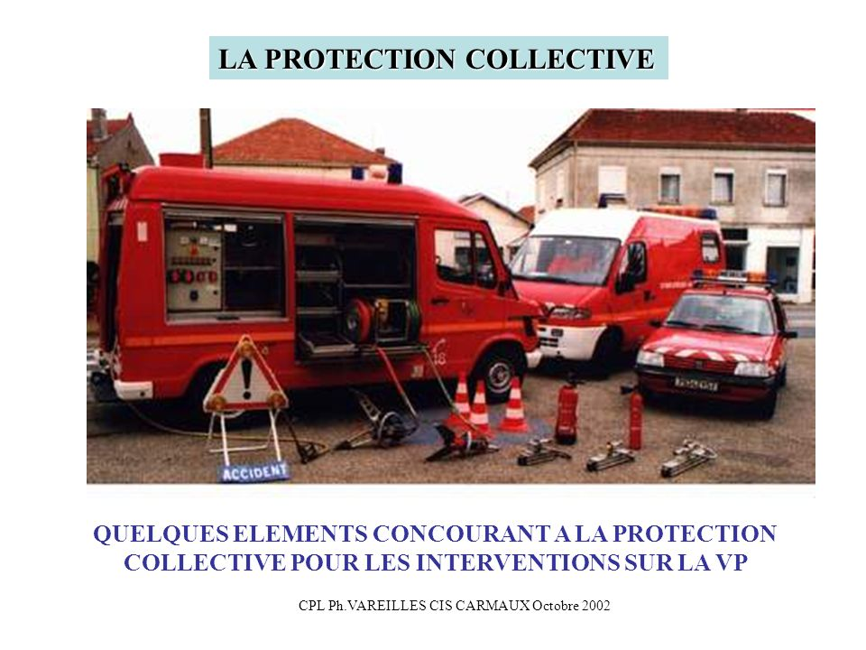 LA PROTECTION COLLECTIVE