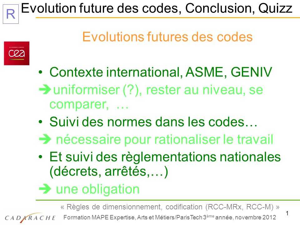 Evolutions futures des codes