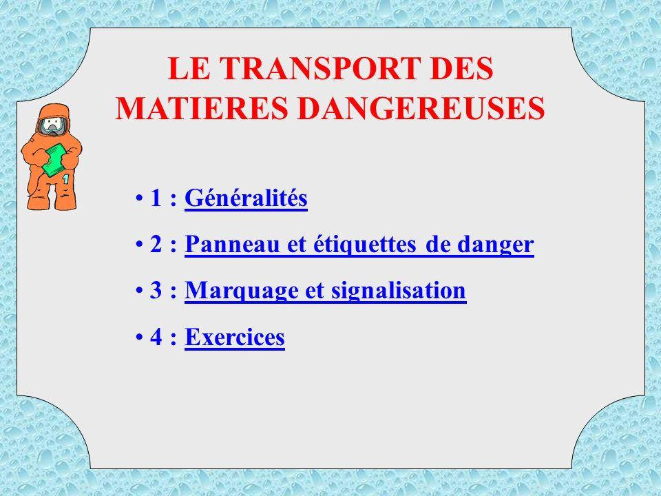 LE TRANSPORT DES MATIERES DANGEREUSES