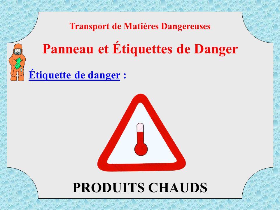 Transport de Matières Dangereuses Panneau et Étiquettes de Danger