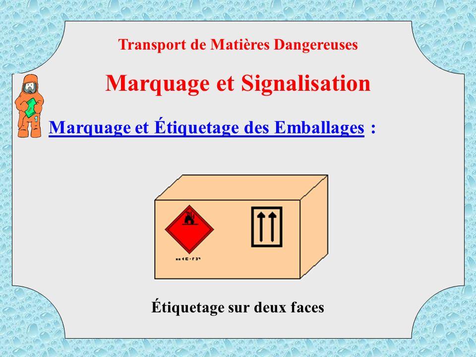 Transport de Matières Dangereuses Marquage et Signalisation
