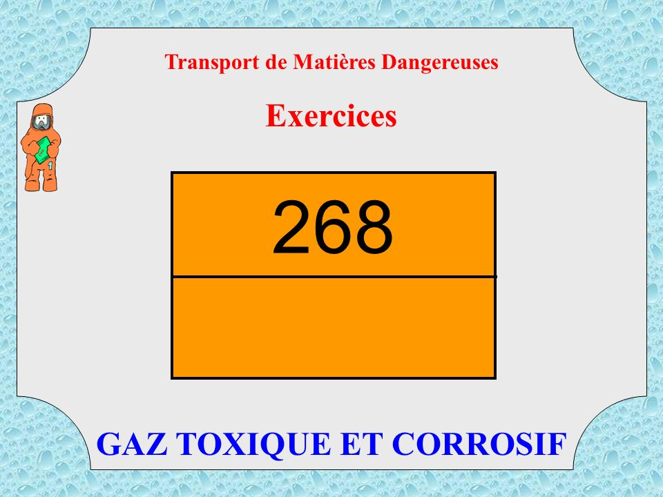 Transport de Matières Dangereuses GAZ TOXIQUE ET CORROSIF