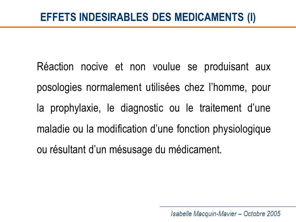 EFFETS INDESIRABLES DES MEDICAMENTS (I)