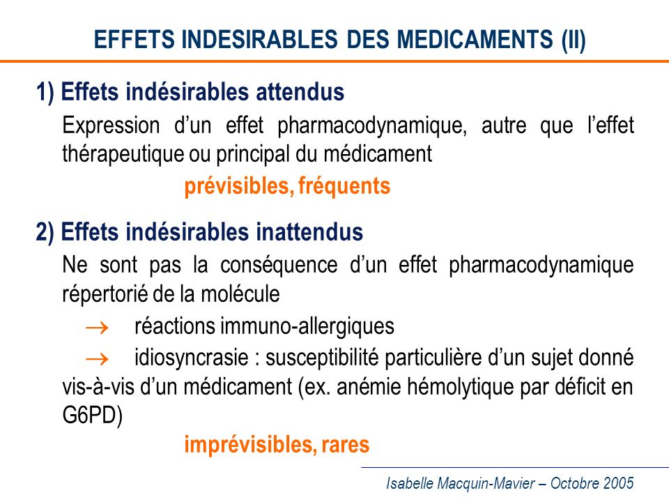 EFFETS INDESIRABLES DES MEDICAMENTS (II)