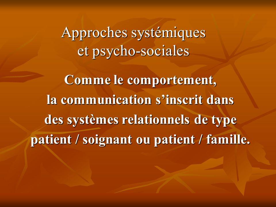 Approches systémiques et psycho-sociales