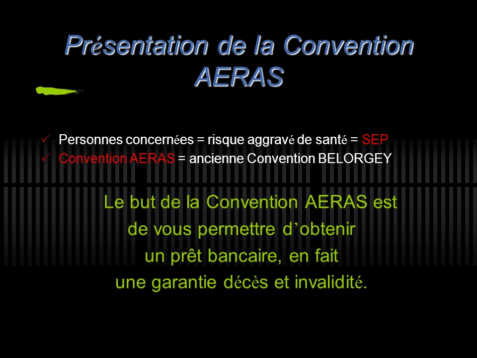 Présentation de la Convention AERAS
